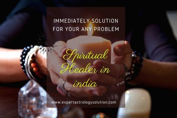 Spiritual Healer in india
